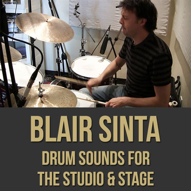 Blair Sinta (Drum Sounds for the Studio and Stage)