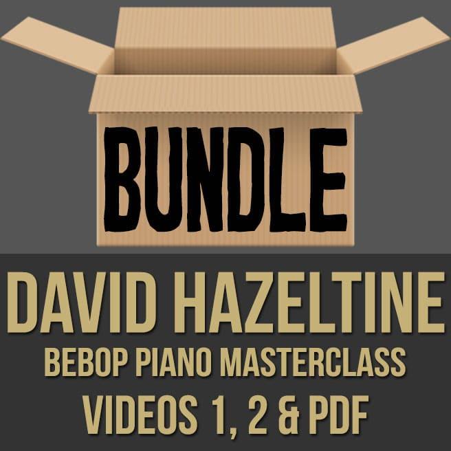 David Hazeltine (Bebop Piano) - VIDEOS 1, 2 & PDF BUNDLE