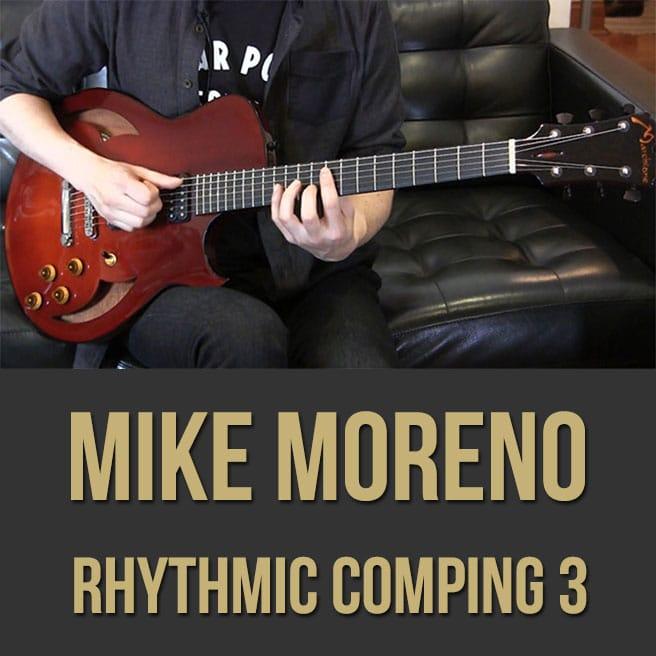 Mike Moreno - Guitar Lesson 3 (Rhythmic Comping)