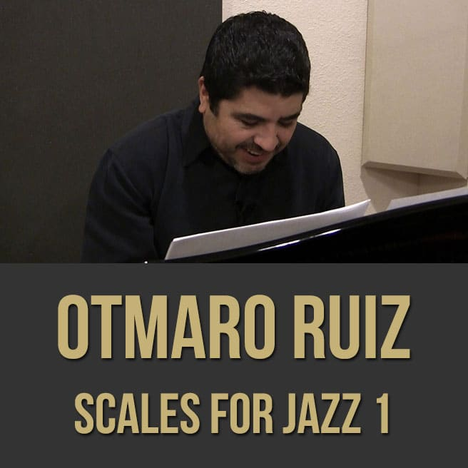 Otmaro Ruiz (Scales for Jazz) - Videos 1, 2 & PDF Bundle