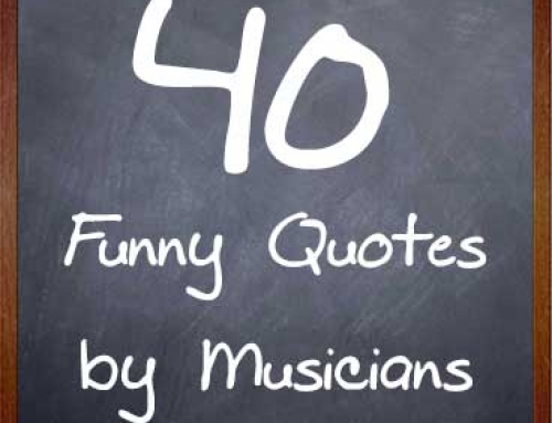 40 Funny Quotes By Musicians