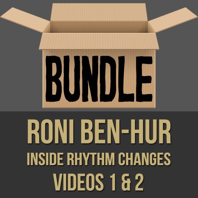 Roni Ben-Hur (Inside Rhythm Changes) - Videos 1 & 2 Bundle